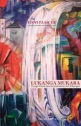 Lukanga Mukara. Voyage d'étude dans les profondeurs de l'Allemagne