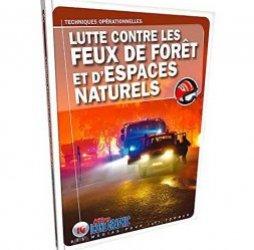 Lutte contre les feux de forêts et d'espaces naturels