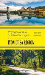 Voyages à vélo et vélo électrique - Lyon et sa région