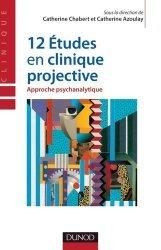 12 études en clinique projective
