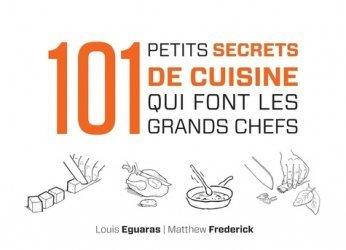 101 petits secrets de cuisine qui font les grands chefs