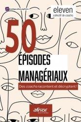 50 épisodes managériaux