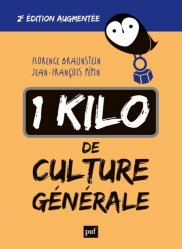 1 kilo de culture générale. 2e édition revue et augmentée