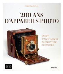 200 ans d'appareils photo - Histoire de la photographie du daguerréotype au numérique