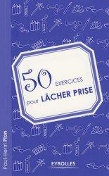 50 exercices pour lâcher prise