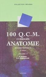 100 QCM corrigésAnatomieVolume 3