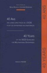 40 ans des lignes directrices de l'OCDE pour les entreprises multinationales. Textes en français et anglais