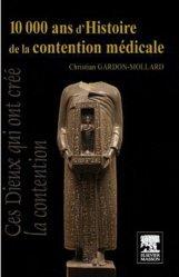 10 000 ans d'histoire de la contention médicale