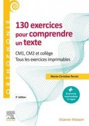 130 exercices pour comprendre un texte