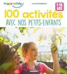 100 activités avec nos petits-enfants. 1-12 ans