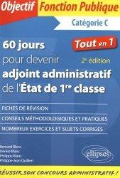 La couverture et les autres extraits de 60 jours pour devenir adjoint administratif territorial principal de 2e classe. Catégorie C, 3e édition