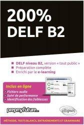 200% DELF B2 - 2e édition