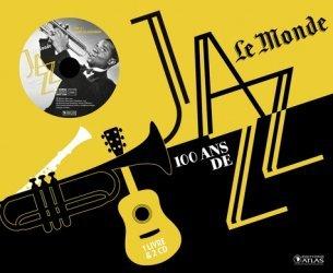 100 ans de jazz Le Monde