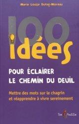 100 idées pour éclairer le chemin du deuil