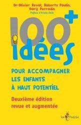 100 idees+ pour accompagner les enfants à haut potentiel