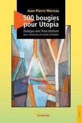 500 bougies pour Utopia