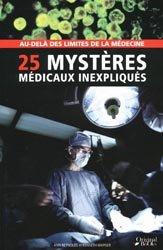 25 mystères médicaux inexpliqués