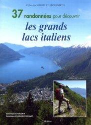Meilleures ventes dans Voyages-Tourisme dans le monde, 37 randonnées pour découvrir les grands lacs italiens