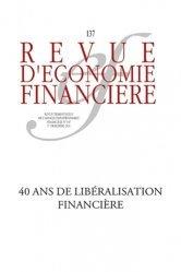 40 ans de libéralisation financière