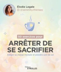 50 exercices pour arrêter de se sacrifier