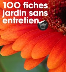 100 fiches jardin sans entretien