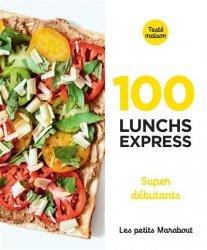 100 recettes de lunch express super débutants