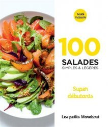 100 recettes de salades super débutants