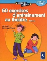 60 exercices d'entraînement au théâtre