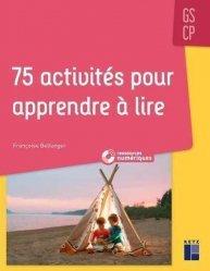 75 activités pour apprendre à lire GS/CP