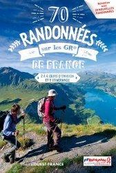 70 randonnées sur les GR de France