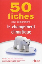 50 fiches pour comprendre le réchauffement climatique