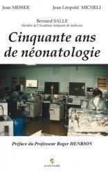50 ans de néonatologie