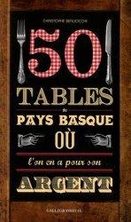 50 tables du Pays Basque où l'on en a pour son argent