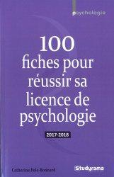 100 fiches pour réussir sa licence de psychologie 2017-2018