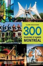 300 raisons d'aimer Montreal
