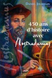 450 ans d'histoire avec Nostradamus