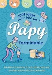 1001 idées pour être un papy formidable