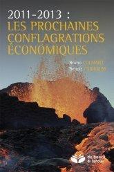 2011-2013 : les prochaines conflagrations économiques