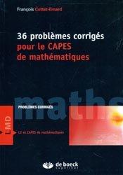 36 problèmes corrigés pour le CAPES de mathématiques