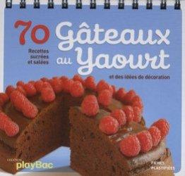 70 Gâteaux au yaourt