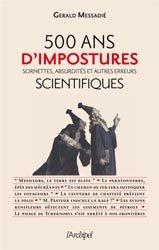 500 ans d'impostures, sornettes, absurdités et autres erreurs scientifiques