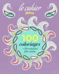 100 coloriages + 10 créations fait-mains
