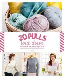 20 pulls tout doux à tricoter pour toute l'année