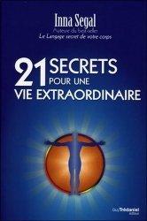 21 secrets pour une vie extraordinaire