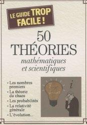 50 théories mathématiques et scientifiques