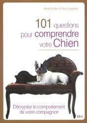 101 questions pour comprendre votre chien