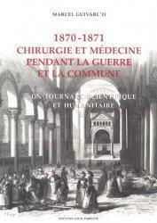 1870-1871 Chirurgie et médecine pendant la guerre et la commune