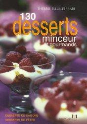 130 Desserts minceur et gourmands