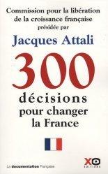 300 Décisions pour changer la France