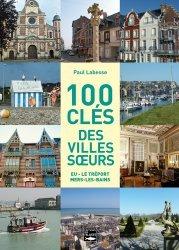 100 clés des villes soeurs
